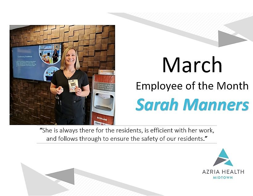 Congrats to Azria Health Midtown's March Employee of The Month