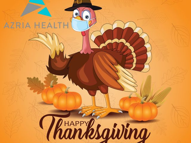 Azria Health Wishes Everyone a Happy Thanksgiving 2020!